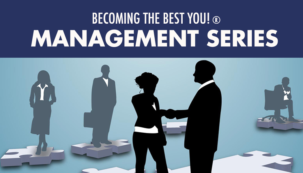 Becoming the Best You!® Management Series